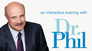 An Interactive Evening with Dr. Phil - Silver Package - Fallsview Tower Hotel